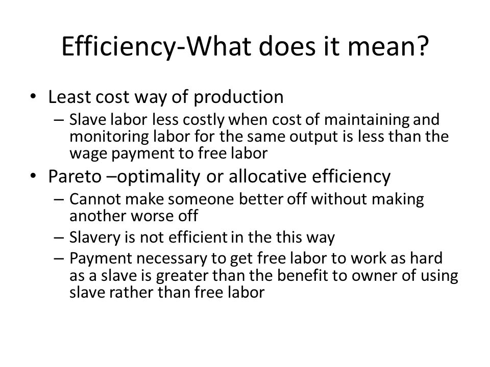 Efficiency-What does it mean