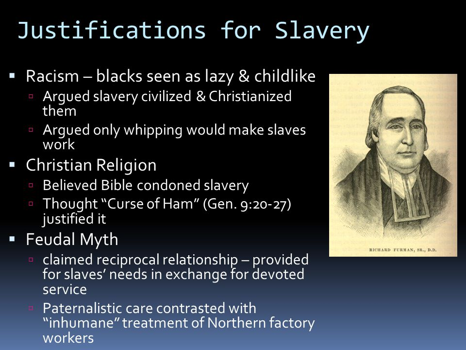 Justifications for Slavery