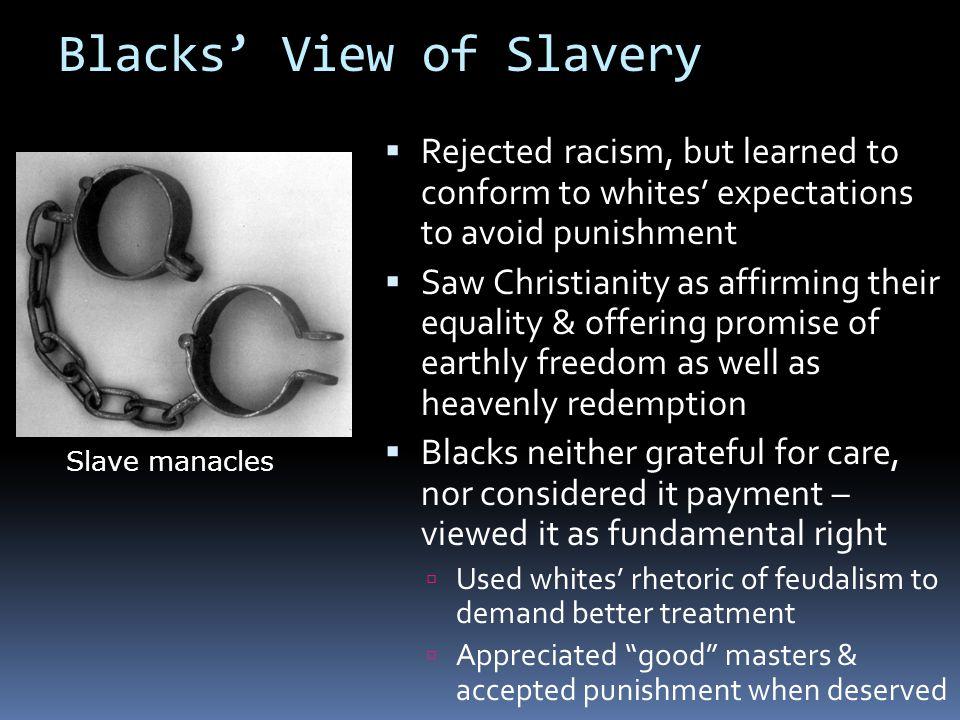 Blacks' View of Slavery