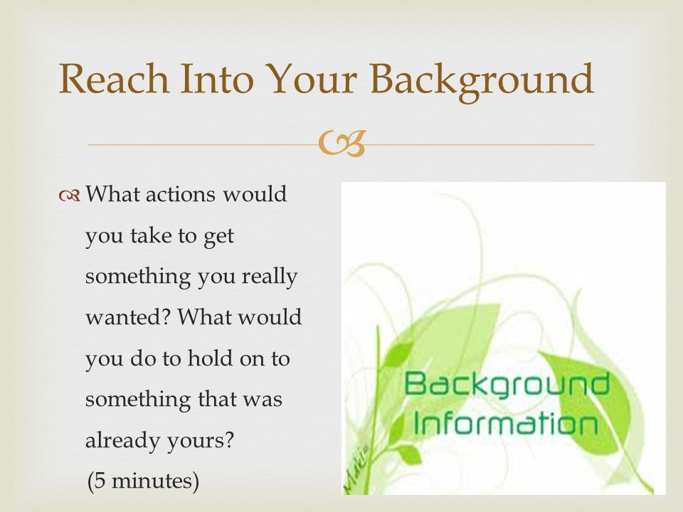 Reach Into Your Background