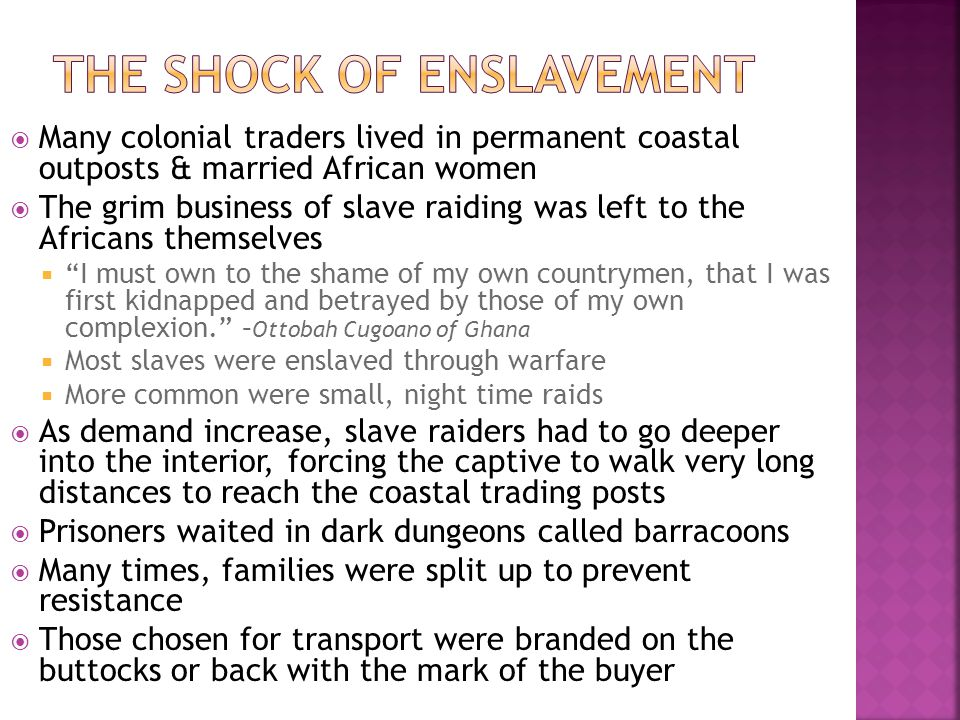 The Shock of Enslavement
