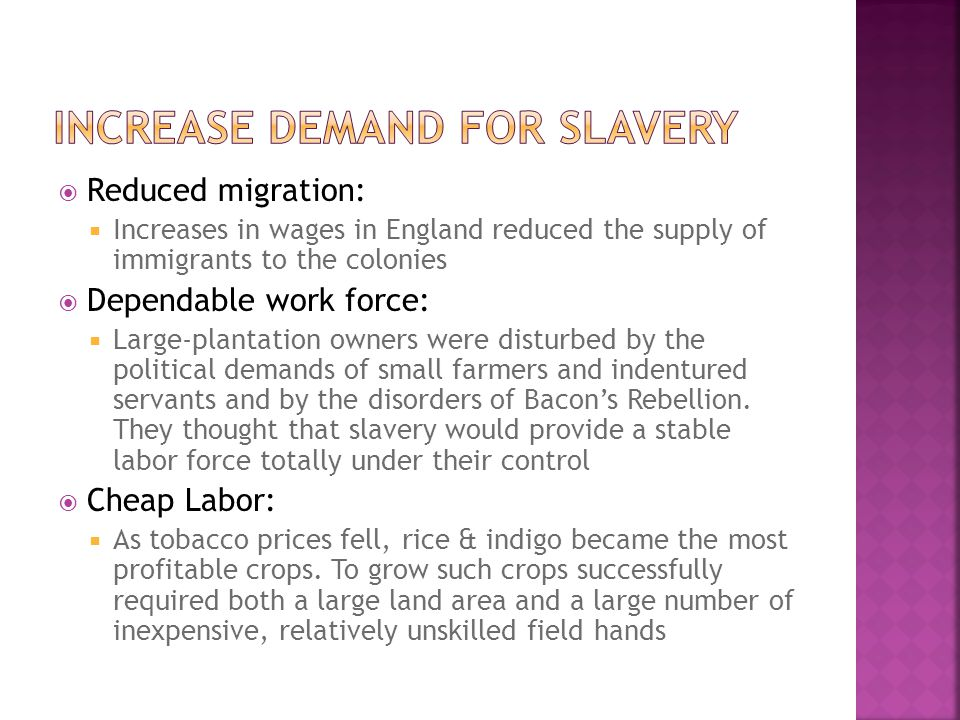 Increase Demand for Slavery