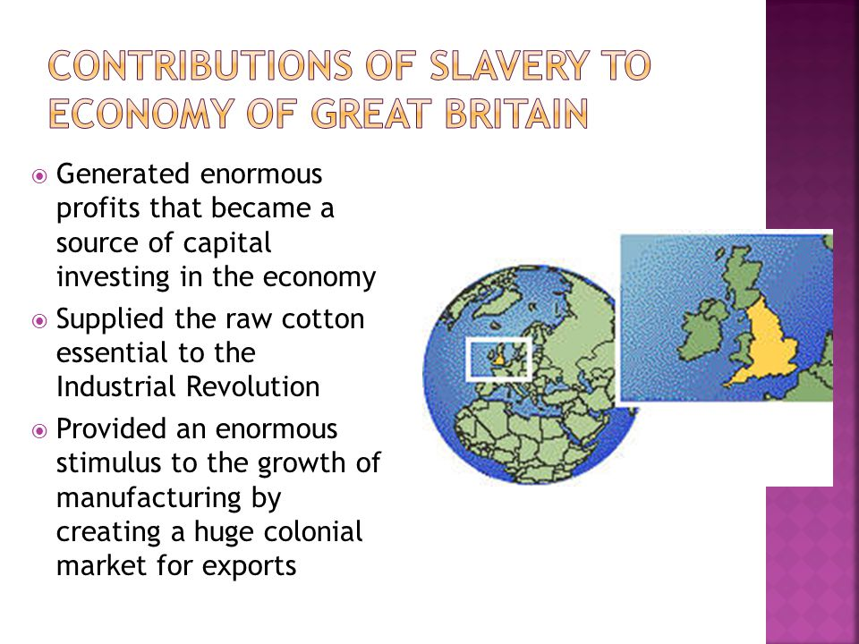 Contributions of Slavery to Economy of Great Britain