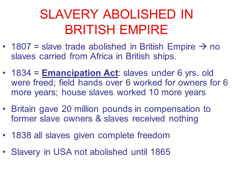 SLAVERY ABOLISHED IN BRITISH EMPIRE