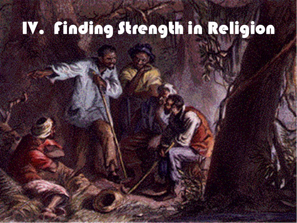 IV. Finding Strength in Religion