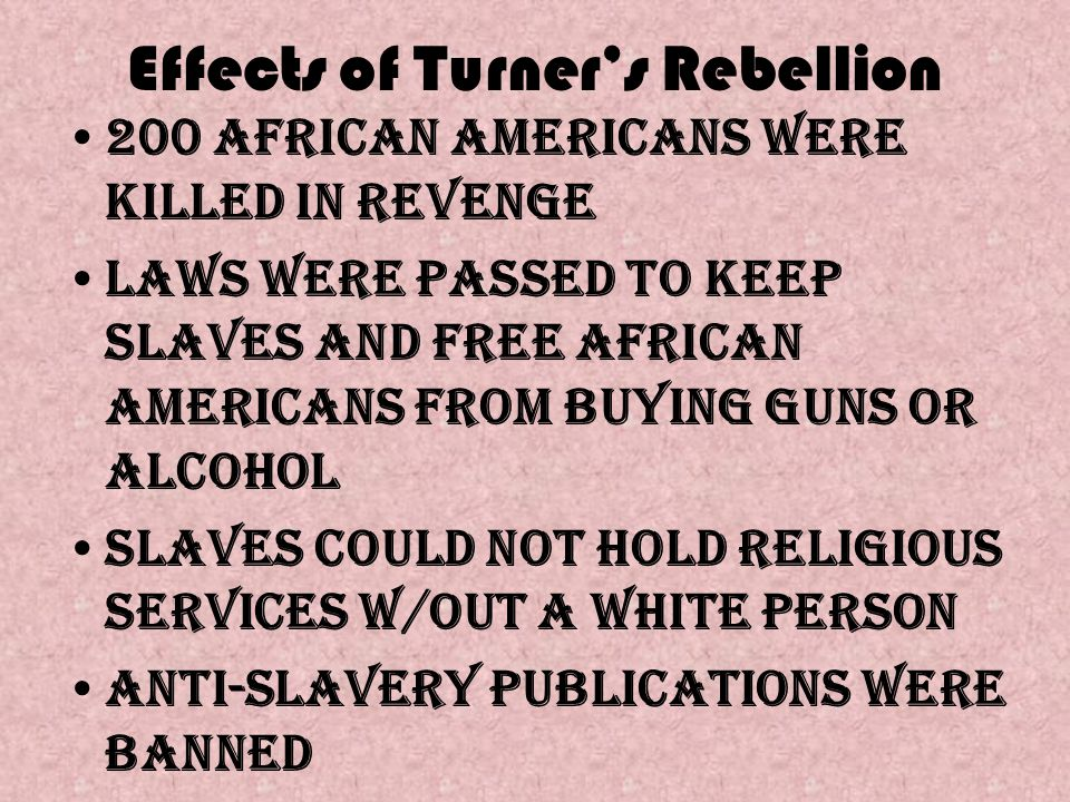 Effects of Turner's Rebellion