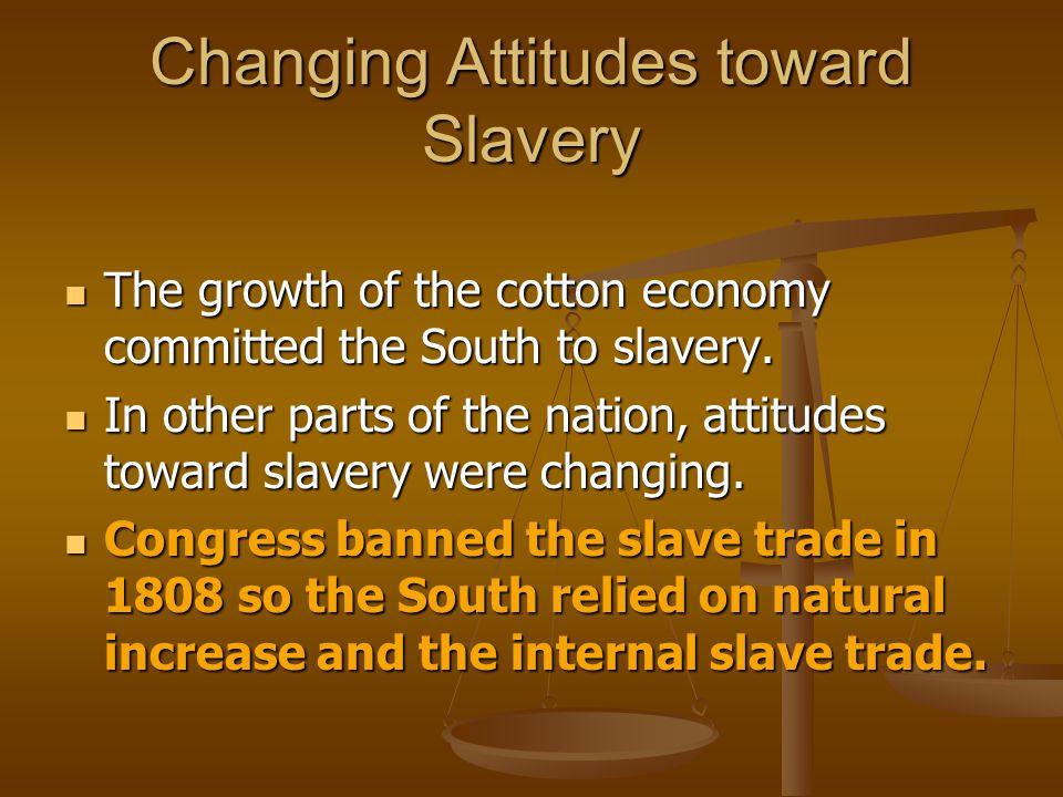 Changing Attitudes toward Slavery
