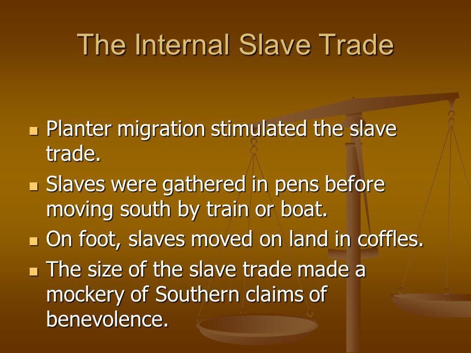 The Internal Slave Trade