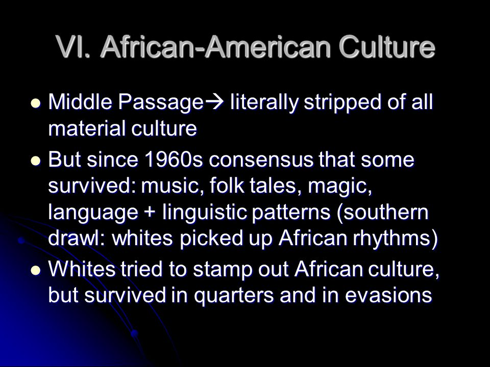 VI. African-American Culture