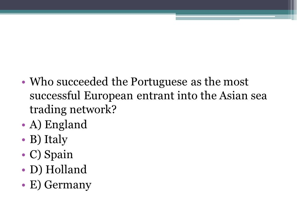 Who succeeded the Portuguese as the most successful European entrant into the Asian sea trading network