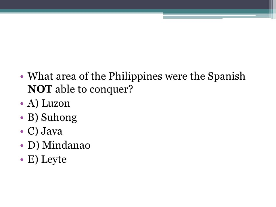 What area of the Philippines were the Spanish NOT able to conquer