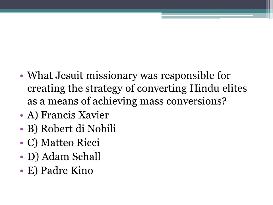 What Jesuit missionary was responsible for creating the strategy of converting Hindu elites as a means of achieving mass conversions