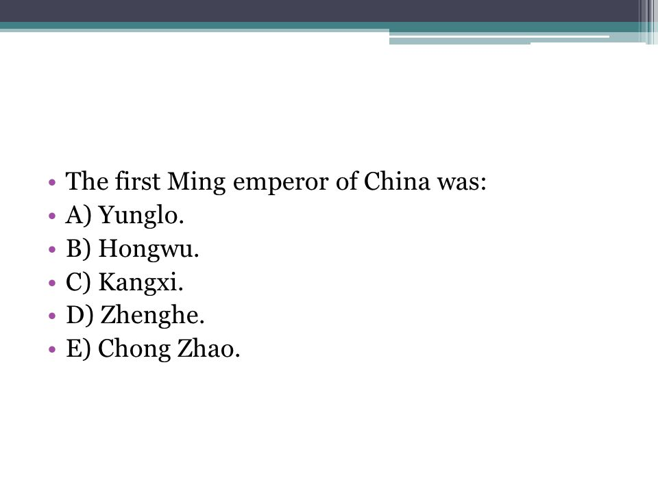 The first Ming emperor of China was: