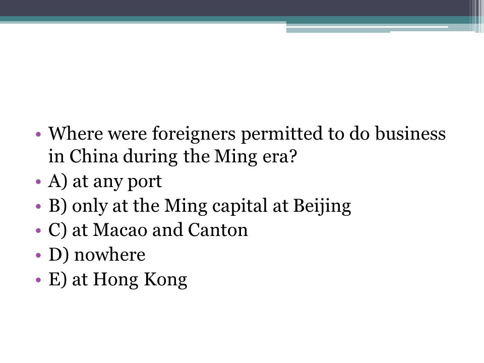 Where were foreigners permitted to do business in China during the Ming era
