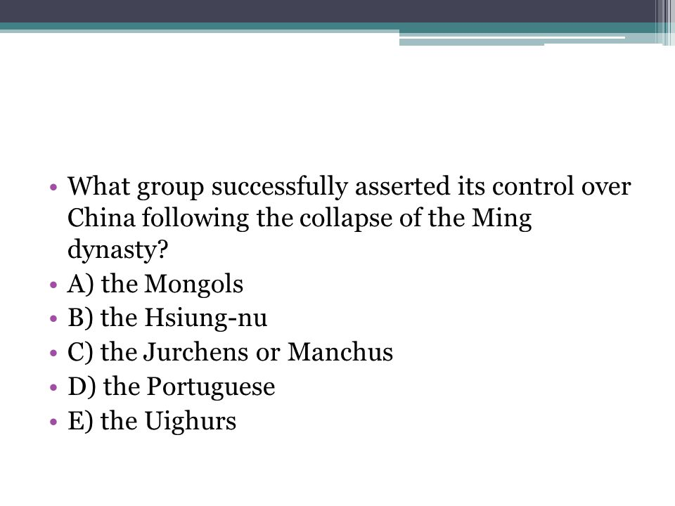 What group successfully asserted its control over China following the collapse of the Ming dynasty