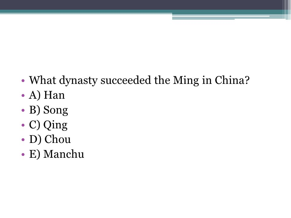 What dynasty succeeded the Ming in China