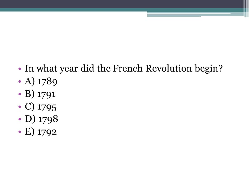 In what year did the French Revolution begin