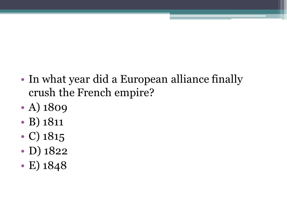 In what year did a European alliance finally crush the French empire