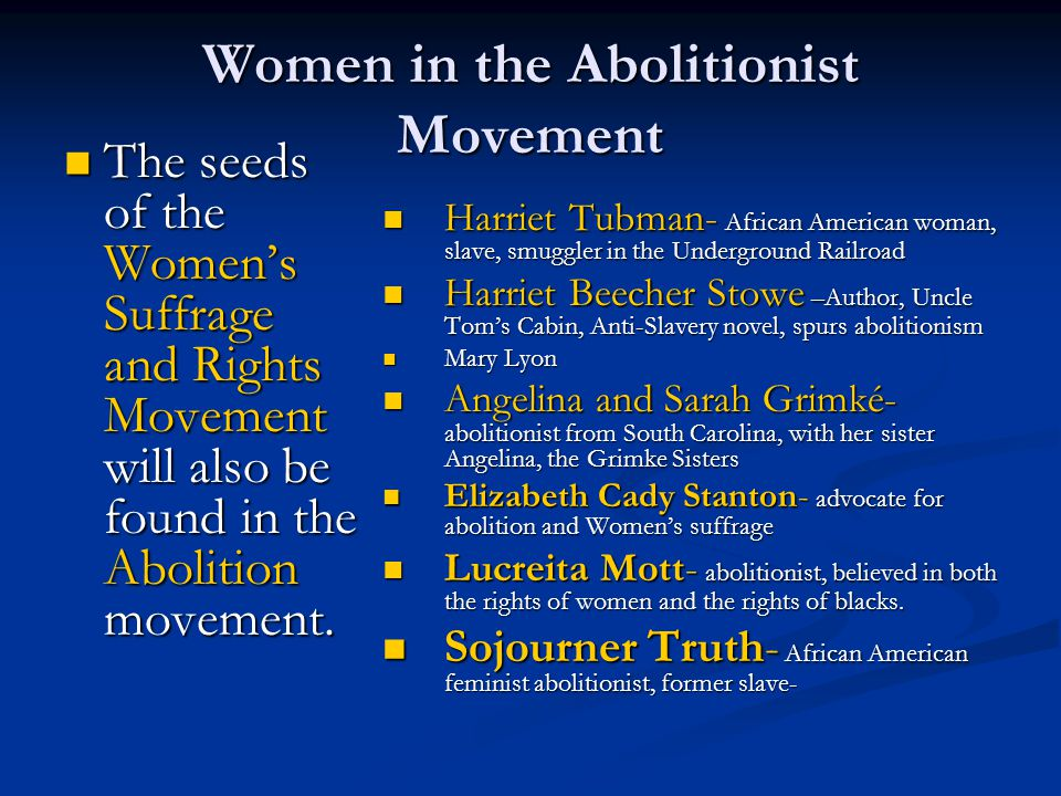 Women in the Abolitionist Movement
