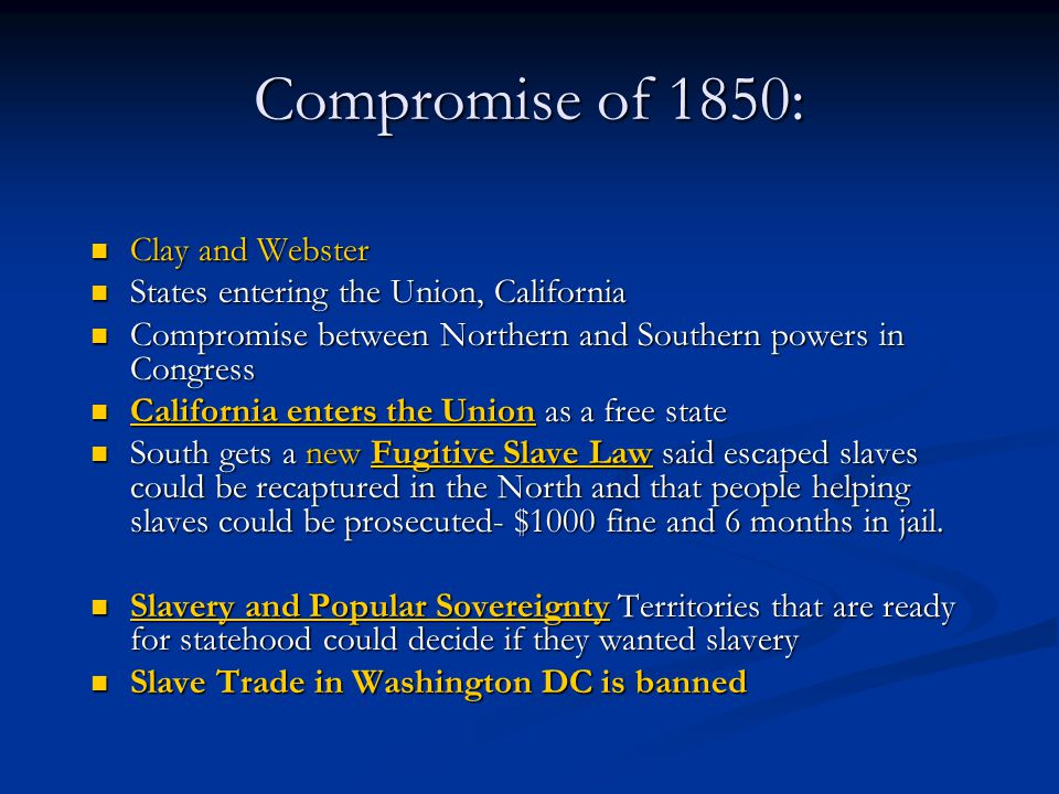 Compromise of 1850: Clay and Webster