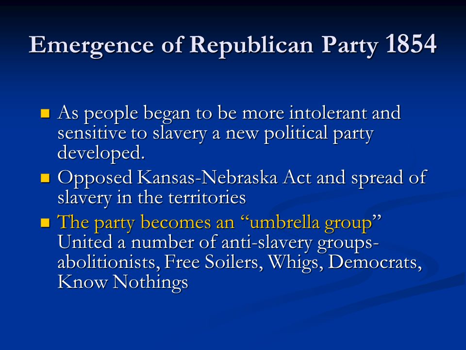 Emergence of Republican Party 1854