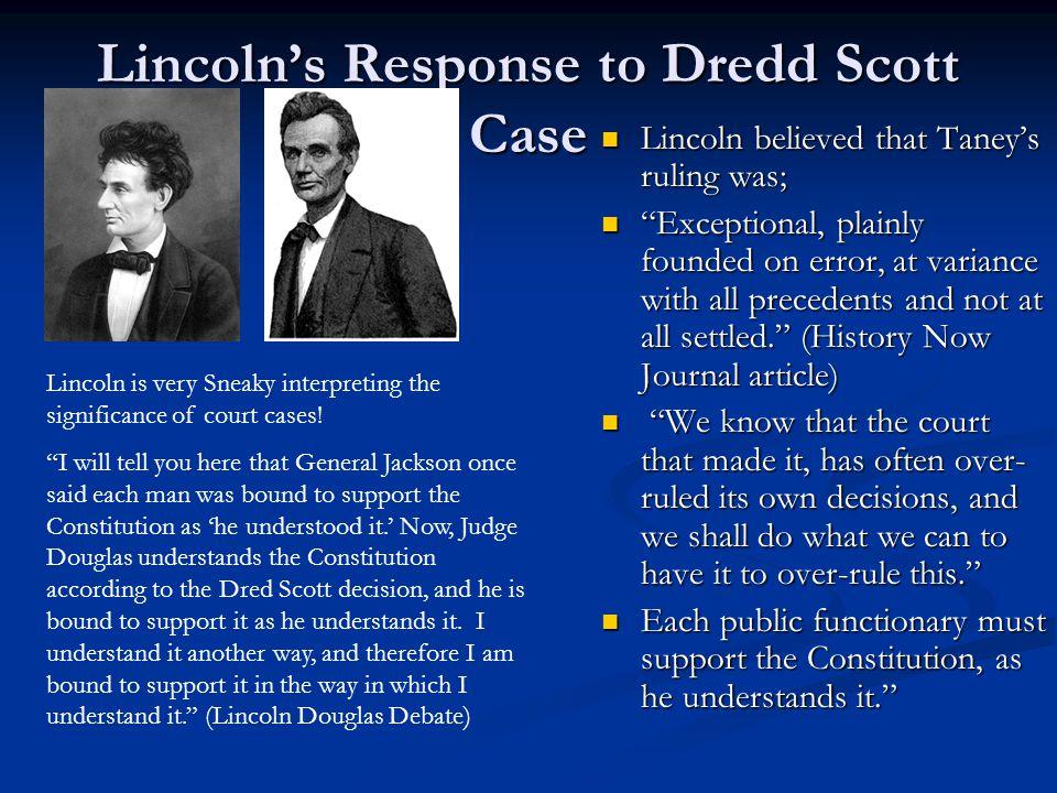 Lincoln's Response to Dredd Scott Case