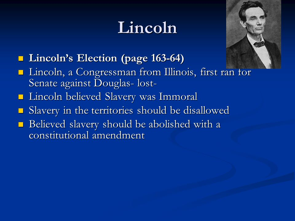 Lincoln Lincoln's Election (page 163-64)