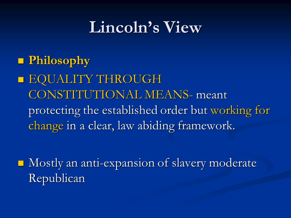 Lincoln's View Philosophy