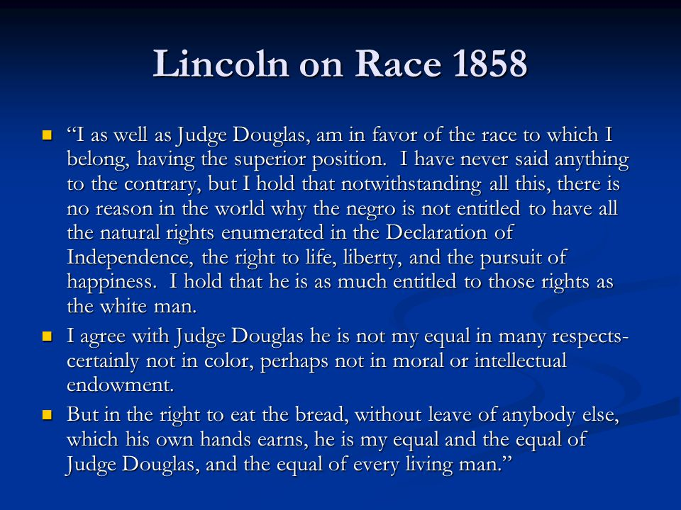 Lincoln on Race 1858