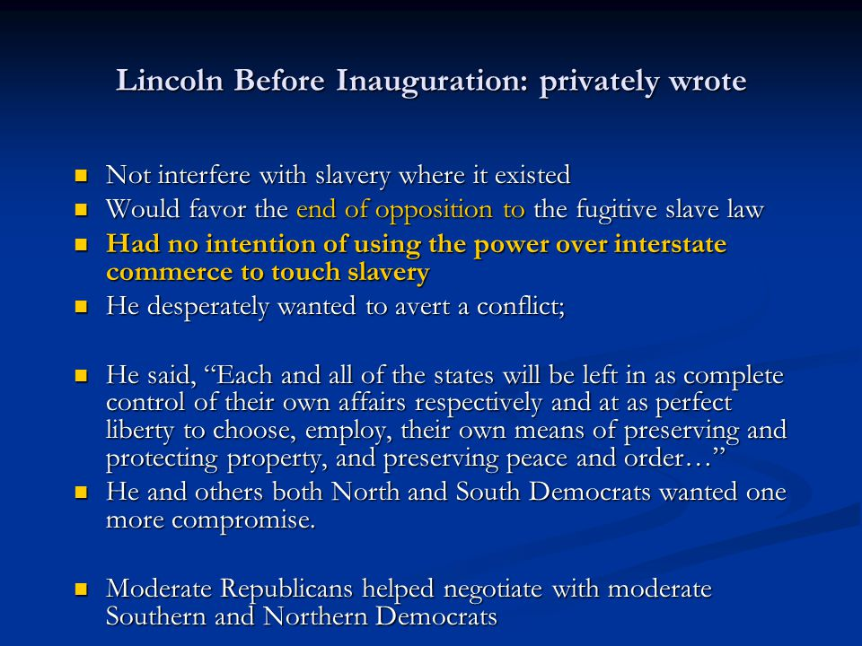 Lincoln Before Inauguration: privately wrote