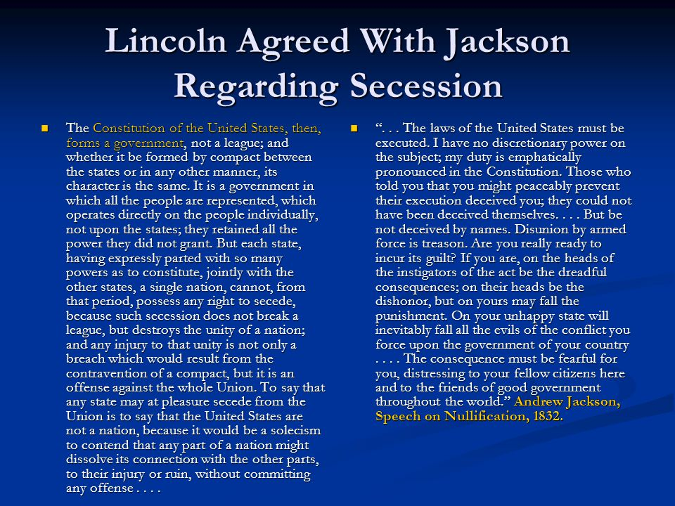 Lincoln Agreed With Jackson Regarding Secession