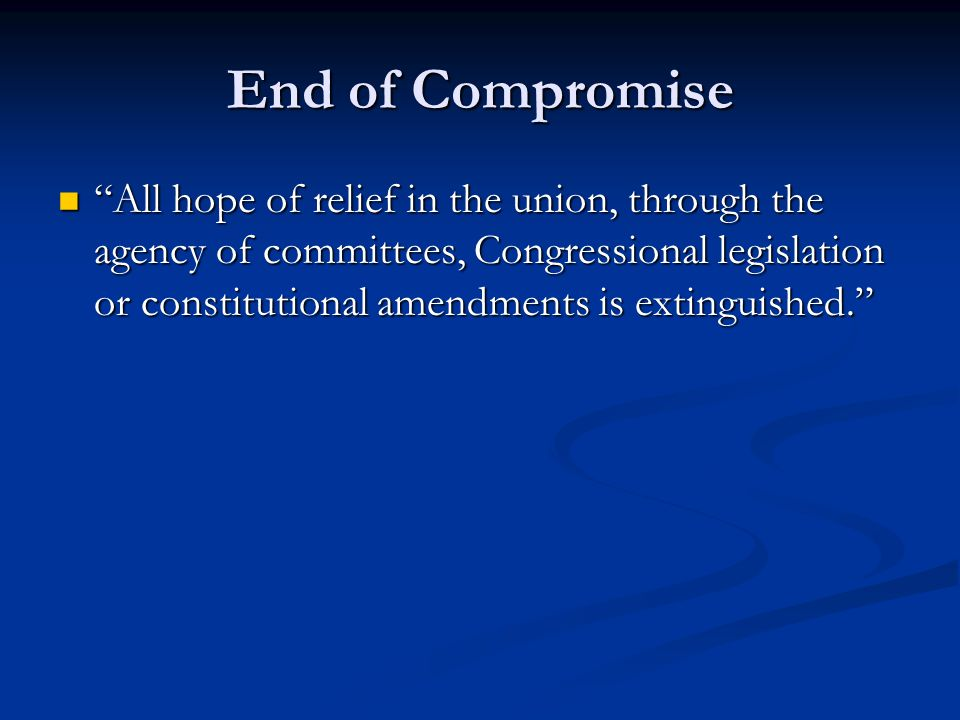End of Compromise