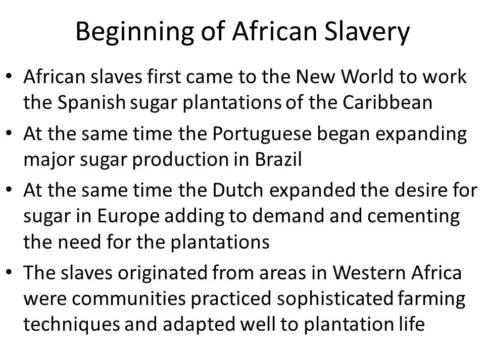 Beginning of African Slavery