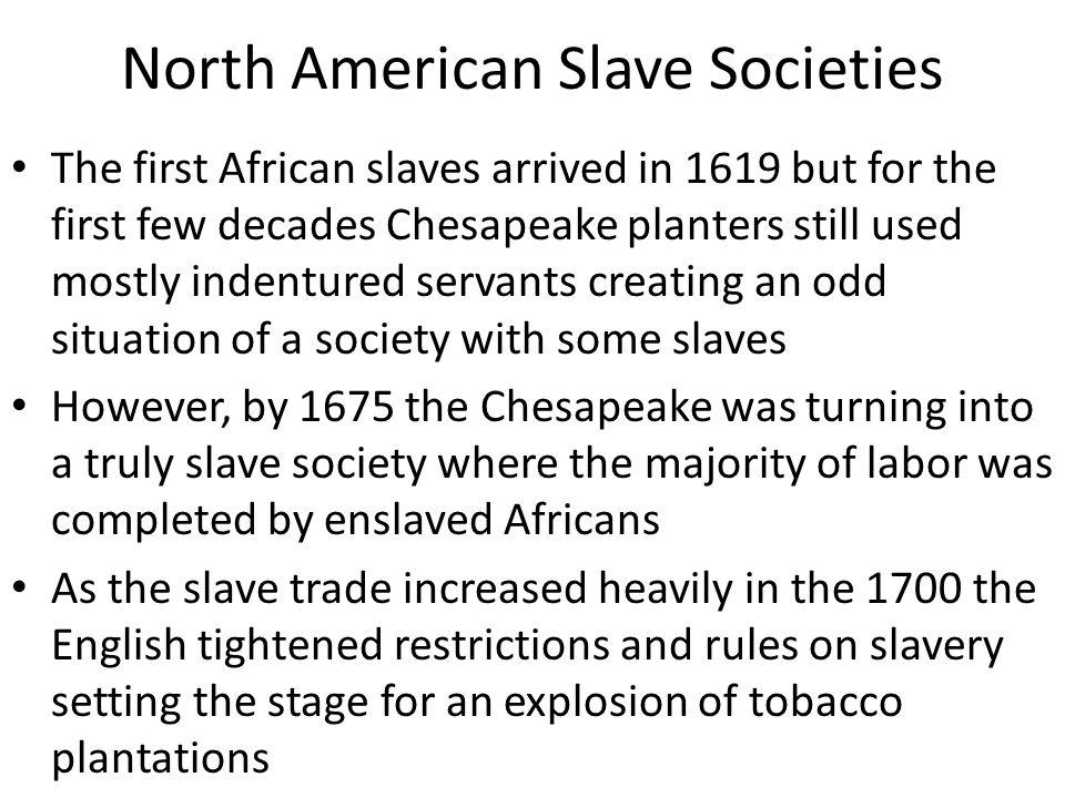 North American Slave Societies
