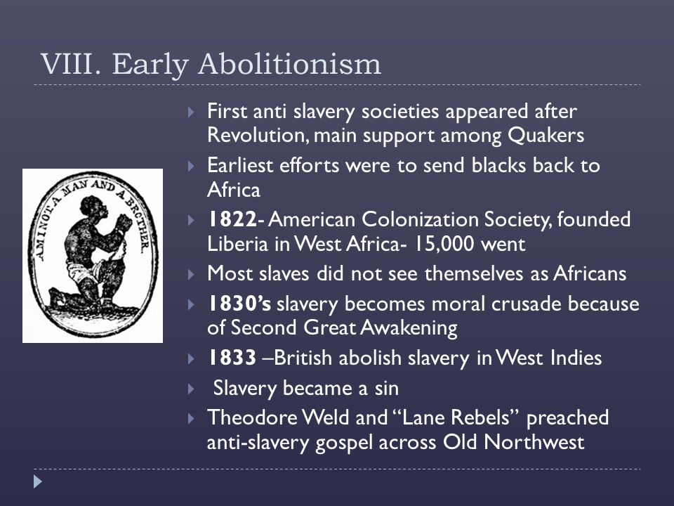 VIII. Early Abolitionism