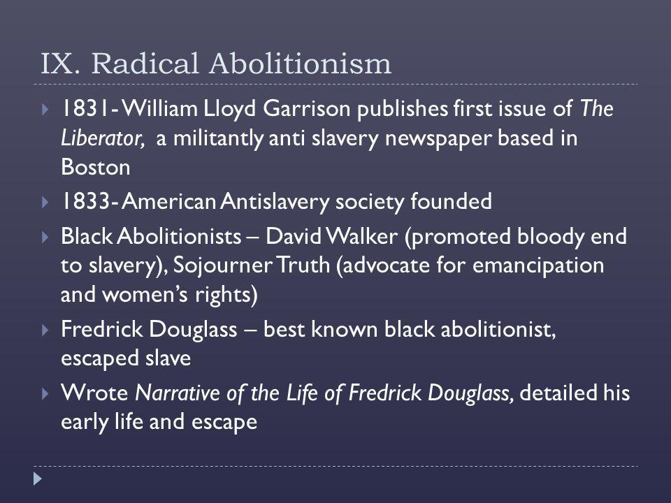 IX. Radical Abolitionism