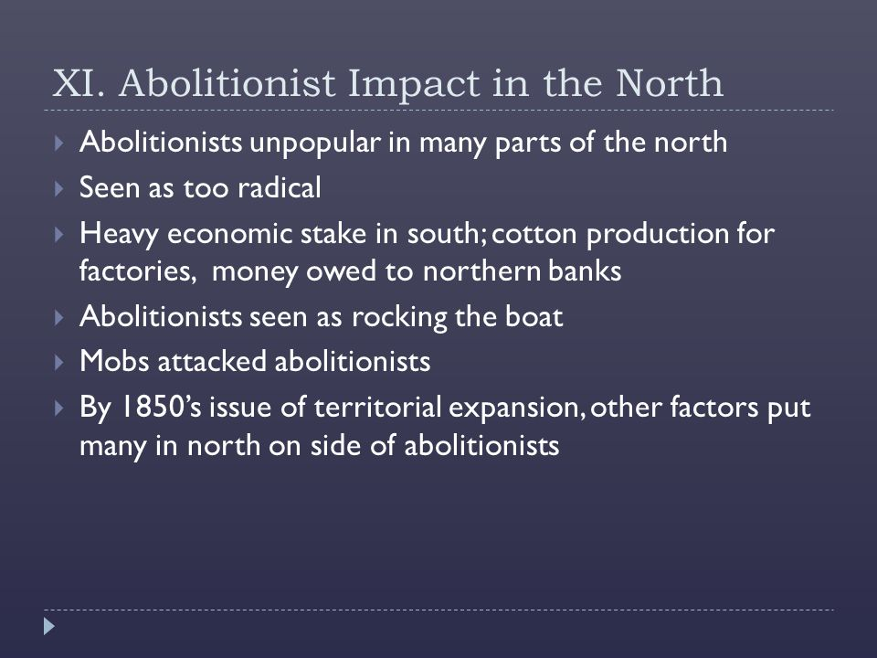 XI. Abolitionist Impact in the North