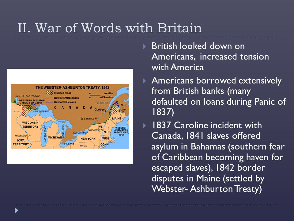 II. War of Words with Britain