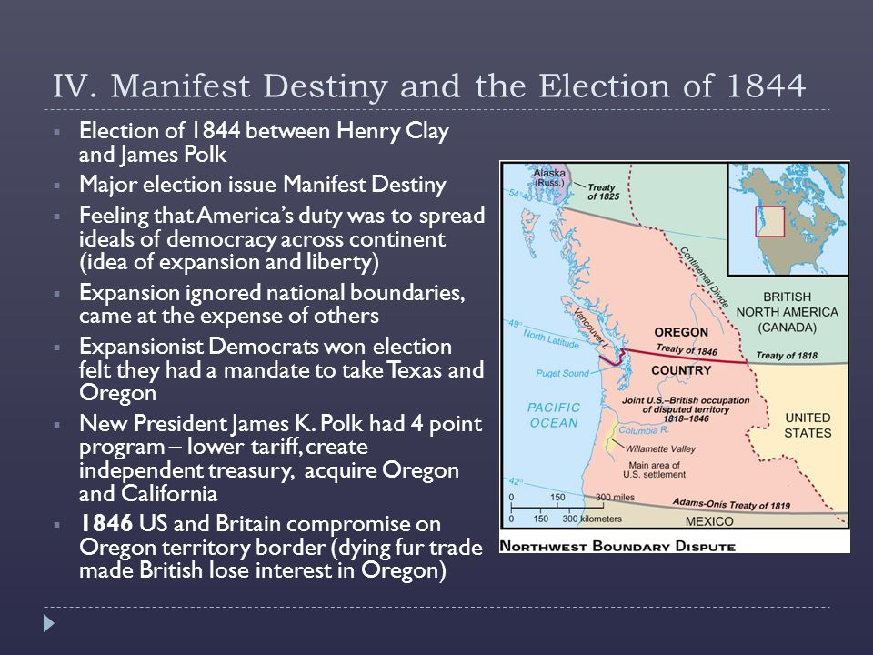 IV. Manifest Destiny and the Election of 1844