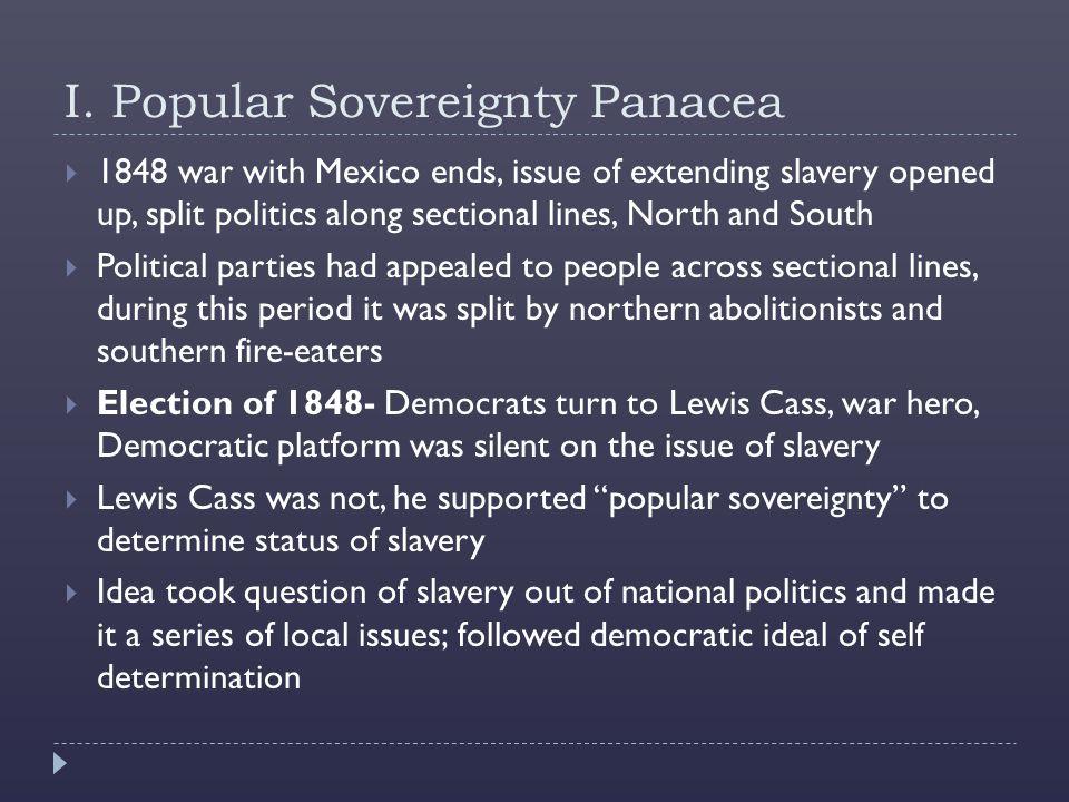 I. Popular Sovereignty Panacea