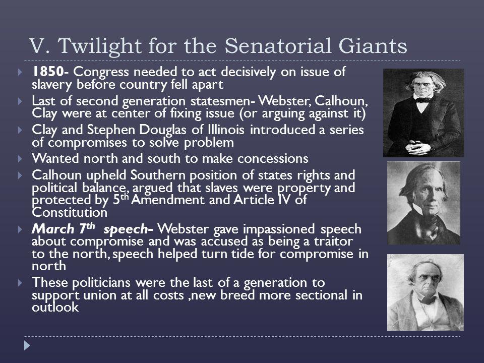 V. Twilight for the Senatorial Giants