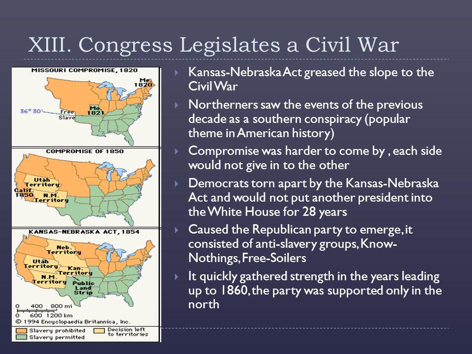 XIII. Congress Legislates a Civil War