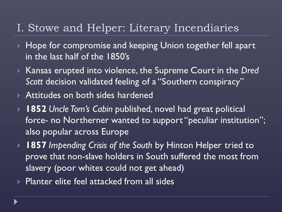 I. Stowe and Helper: Literary Incendiaries
