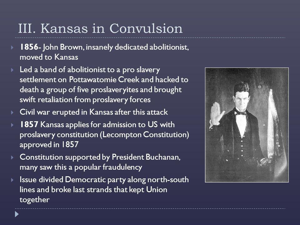 III. Kansas in Convulsion