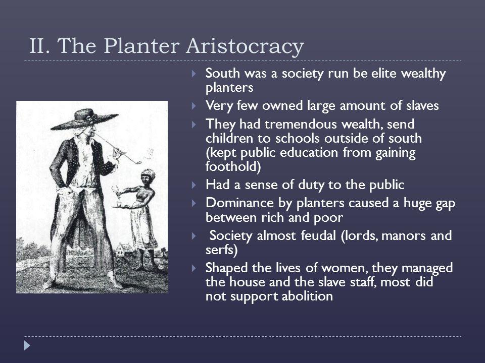 II. The Planter Aristocracy