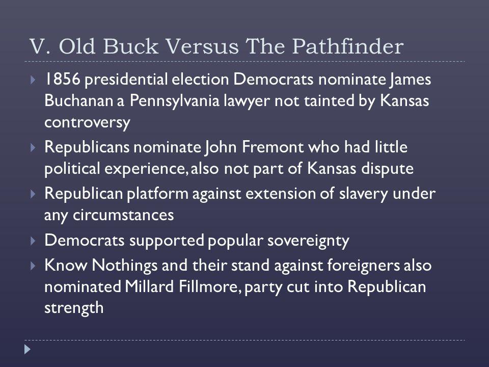 V. Old Buck Versus The Pathfinder