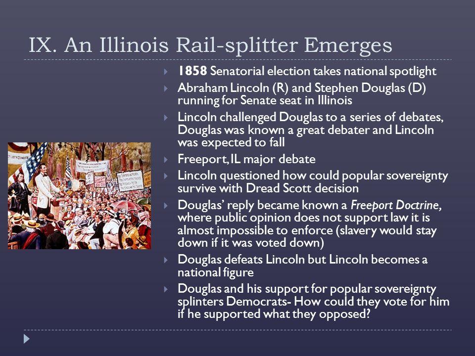 IX. An Illinois Rail-splitter Emerges
