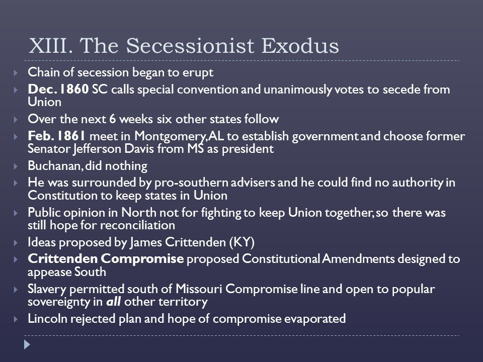 XIII. The Secessionist Exodus