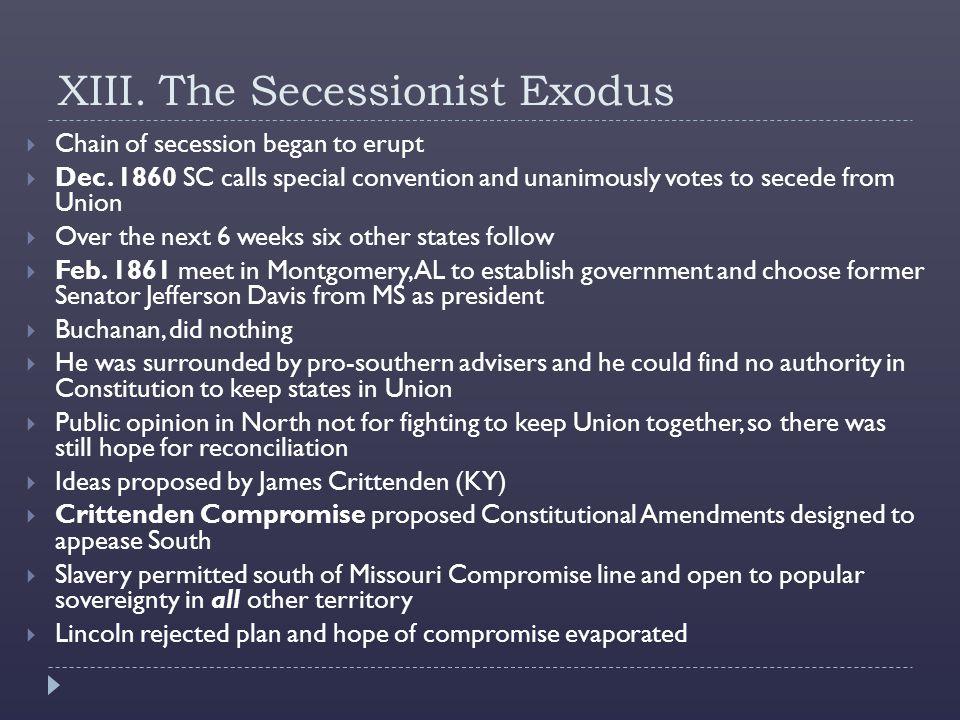 XIII. The Secessionist Exodus