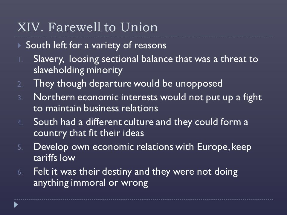XIV. Farewell to Union South left for a variety of reasons